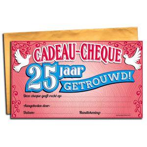 Cadeau Cheque 25 jaar getrouwd
