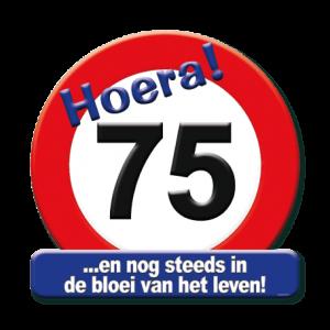 Bord Hoera 75 Jaar (50x50 cm.)
