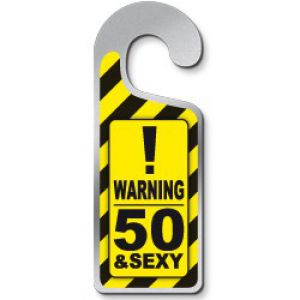 Deurhanger Warning 50 & Sexy