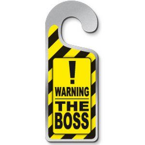 Deurhanger Warning The Boss