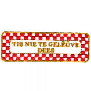 Strijkapplicatie Brabantse Uitspraken - Nie te Geleuve